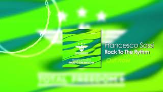 Francesco Sassi   Rock To The Rhythm