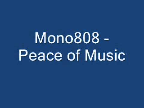 Mono808 Peace of Music