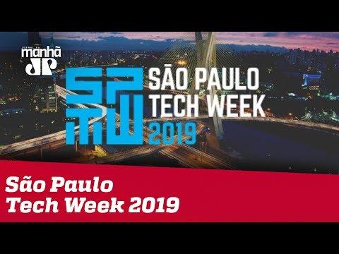 Jovem Pan News - São Paulo Tech Week 2019 aborda transformações sociais