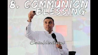 8. Communion Blessing (Establishment)