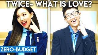 """K-POP WITH ZERO BUDGET! (TWICE """"What Is Love?"""")"""
