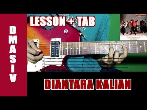 Belajar Gitar D'Masiv Diantara Kalian - Guitar Lesson Melodi + TAB