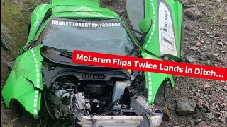 MY FRIEND FLIPS MCLAREN RIGHT OFF THE HIGHWAY AND LIVES...