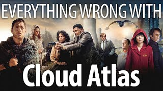 Everything Wrong With Cloud Atlas In 24 Minutes Or Less