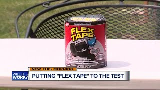 WXYZ-TV<br> Will It Work? Putting Flex Tape to the Test