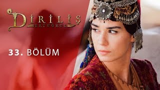 episode 33 from Dirilis Ertugrul