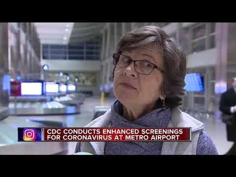 Detroit Metro Airport is now screening for coronavirus