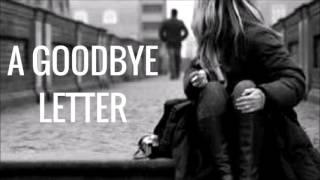 A Good Bye Letter