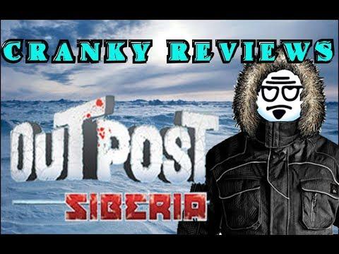 Cranky Reviews - Outpost Siberia