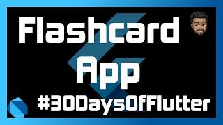 Flashcards App with Flutter | Day 04 - #30DaysOfFlutter