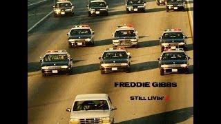 "Freddie Gibbs ""Still Livin' 2"" - prod. by Lord Zedd"