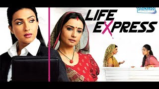 Life Express - Rituparna Sengupta, Divya Dutta, Kiran Janjani - Popular Hindi Movie
