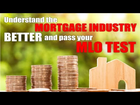 Understanding the Mortgage Industry helps you pass the NMLS ...