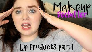 Makeup Declutter 2016 | Lip Products Part I
