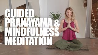 Guided Pranayama and Mindfulness Meditation for a Calm & Peaceful Mind