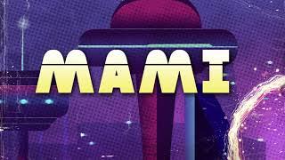 Piso 21& Black Eyed Peas  - Mami (Lyric Video)