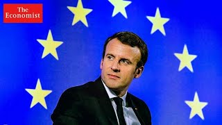 Is Emmanuel Macron The EU's Most Powerful Politician?   The Economist