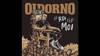 Oidorno   Le Roi C'est Moi (Full Album)