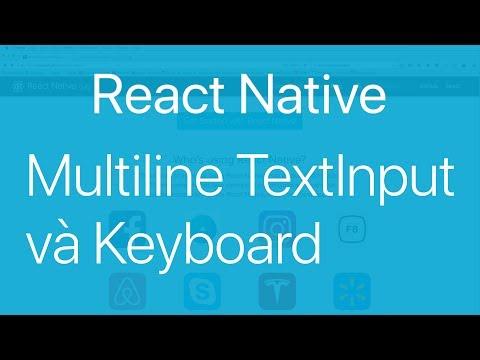 11-TextInput#2. Làm việc với multiline InputText và Keyboard