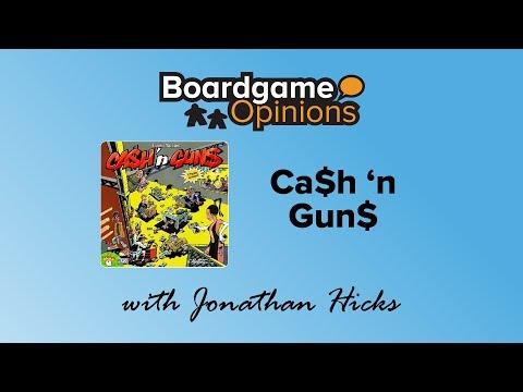 Boardgame Opinions: Ca$h 'n Gun$