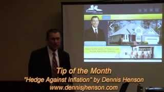 "Tip of the Month ""Hedge Against Inflation"" by Dennis Henson"