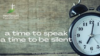 A time to speak. Mark 15:1-5