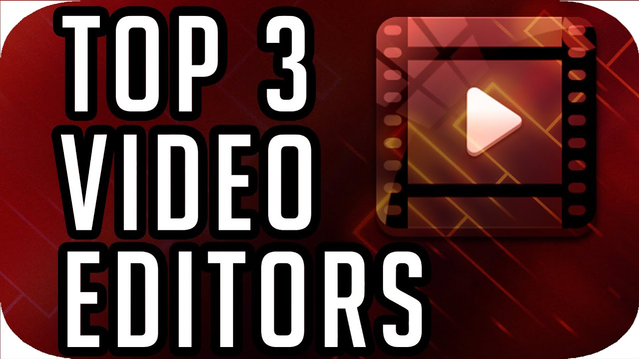 Top 3 best free video editing software 2017 2018 croatcode download youtube thumbnail ccuart Gallery
