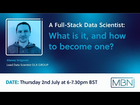 Virtual Meetup: A Full-Stack Data Scientist – What is it and How to Become One
