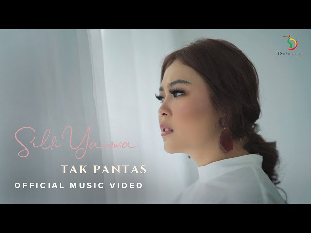 Selfi Yamma LIDA - Tak pantas | Official Music Video