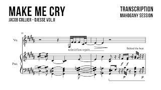 Jacob Collier - Make Me Cry | Mahogany Session (Transcription)