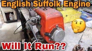 English Suffolk Engine - Will It Run??