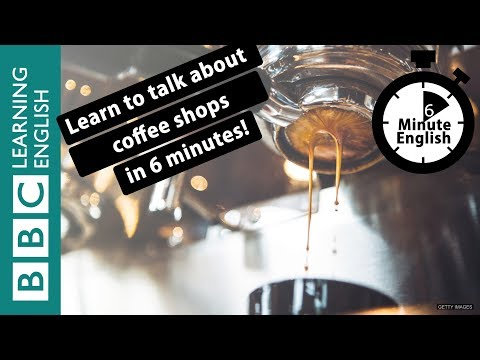 Learn to talk about coffee shops in 6 minutes