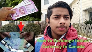 How To Exchange Indian Currency In Canada