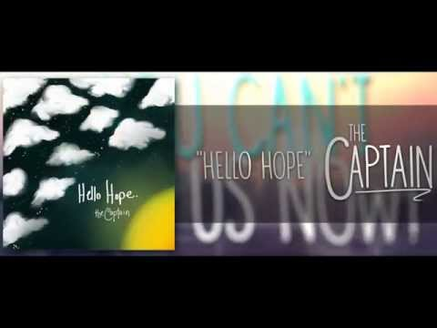The Captain - Hello Hope (Official Lyric Video)