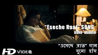Eseche Raat Song  Papon, Shreya Ghoshal