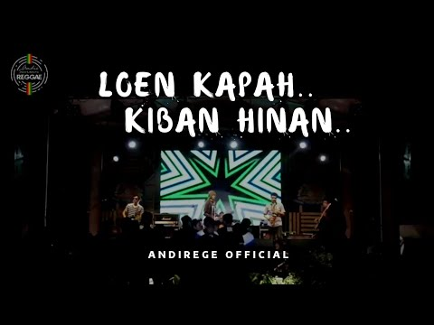 LOEN KAPAH.. KIBAN HINAN.. - ANDIE SEURAMOE REGGAE OFFICIAL At Aceh Agro Expo 2019 (17 November)