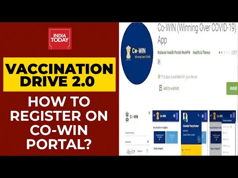 Covid Vaccination 2.0 In India: How To Register On Co-WIN Portal? | India Today