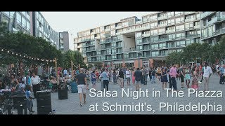 Salsa Night in The Piazza at Schmidt's Commons, Philadelphia