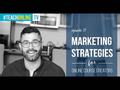 Advanced Marketing Strategies For Online Course Creators ...