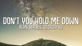 Alan Walker, Georgia Ku - Don't You Hold Me Down (Lyrics)