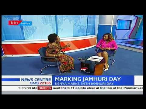 Marking Jamhuri Day Celebrations 54 years on: News Centre