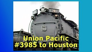 Union Pacific #3985 To Houston In 2004