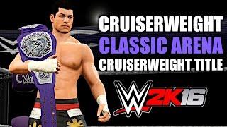 WWE 2K16: Cruiserweight Classic Arena & WWE Cruiserweight Title!