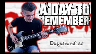 A Day To Remember   Degenerates (Guitar Cover W Tabs)