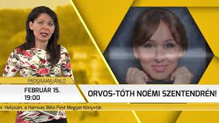 Programajánló / TV Szentendre / 2019.02.07.