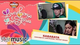 Kababata - Kyla and Kritiko | Himig Handog 2018 (In Studio)