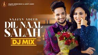 Dil Naal Salah (Remix Song) Sajjan Adeeb ||  Gurlej Akhtar | New Punjabi Song 2021 || Rimpy Prince