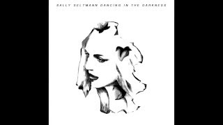 Dancing In The Darkness By Sally Seltmann