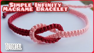 Simple Infinity Macrame Bracelet [Tutorial]