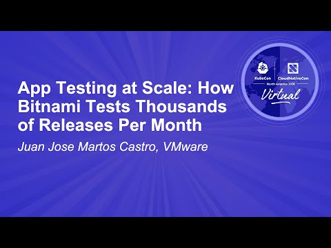 Image thumbnail for talk App Testing at Scale: How Bitnami Tests Thousands of Releases Per Month